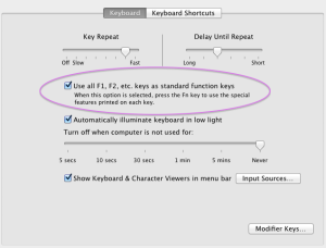 Do you check off the box in System Preferences > Keyboard that makes the F keys behave as standard function keys?